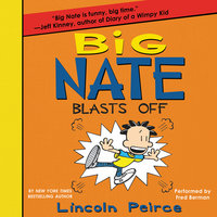 Big Nate Blasts Off - Lincoln Peirce