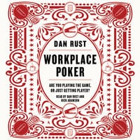 Workplace Poker - Dan Rust