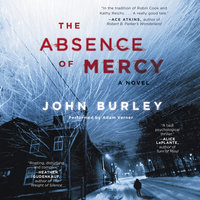 The Absence of Mercy - John Burley