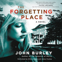 The Forgetting Place - John Burley