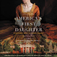 America's First Daughter - Stephanie Dray,Laura Kamoie