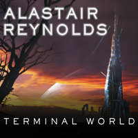 Terminal World - Alastair Reynolds