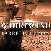 Whirlwind: The Air War Against Japan 1942-1945 - Barrett Tillman
