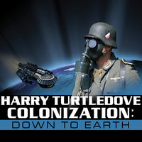 Colonization: Down to Earth - Harry Turtledove
