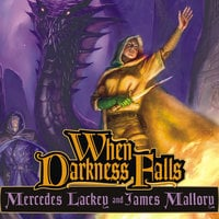 When Darkness Falls - James Mallory,Mercedes Lackey