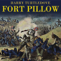 Fort Pillow - Harry Turtledove