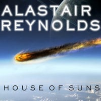 House of Suns - Alastair Reynolds