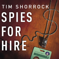 Spies for Hire - Tim Shorrock