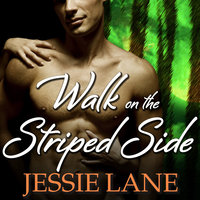 Walk on the Striped Side - Jessie Lane
