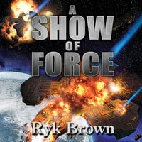 A Show of Force - Ryk Brown