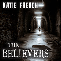 The Believers: The Breeders Book Two - Katie French