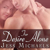 For Desire Alone - Jess Michaels
