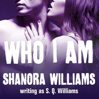 Who I Am - S.Q. Williams