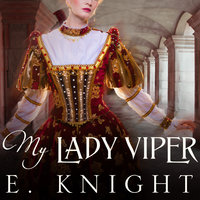 My Lady Viper - Eliza Knight, E. Knight
