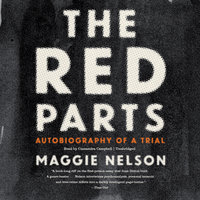 The Red Parts - Maggie Nelson