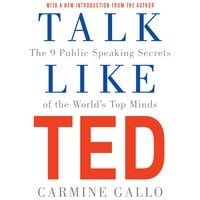 Talk Like TED - Carmine Gallo