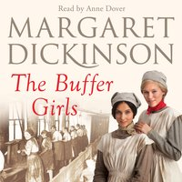 The Buffer Girls - Margaret Dickinson