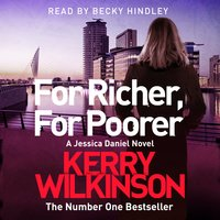 For Richer, For Poorer - Kerry Wilkinson
