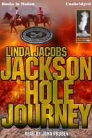 Jackson Hole Journey - Linda Jacobs