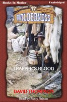 Trappers Blood - David Thompson