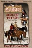Apache Blood - David Thompson