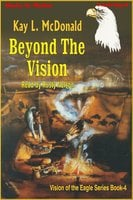 Beyond The Vision - Kay L. McDonald