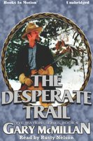 The Desperate Trail - Gary McMillan