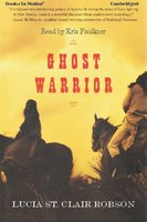 Ghost Warrior - Lucia St. Clair Robson