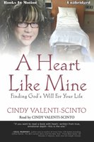 A Heart Like Mine - Cindy Valenti-Scinto