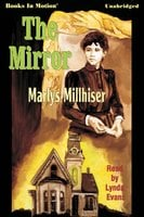 The Mirror - Marly S. Millhiser
