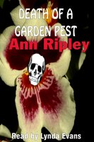 Death of a Garden Pest - Ann Ripley