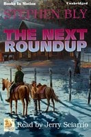 The Next Roundup - Stephen Bly