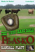 The 1898 Base-Ball Fe-As-Ko - Randall Platt
