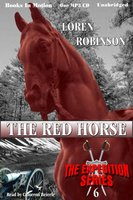 The Red Horse - Loren Robinson