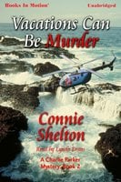 Vacations Can Be Murder - Connie Shelton