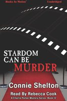 Stardom Can Be Murder - Connie Shelton