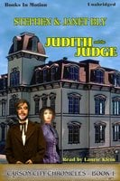 Judith And The Judge - Stephen Bly,Janet Bly