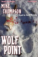 Wolf Point - Mike Thompson