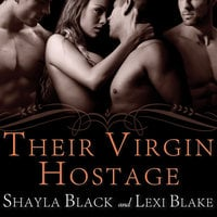 Their Virgin Hostage - Lexi Blake,Shayla Black