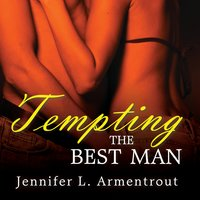 Tempting the Best Man - J. Lynn,Jennifer L. Armentrout