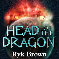Head of the Dragon - Ryk Brown