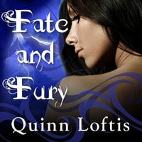 Fate and Fury - Quinn Loftis