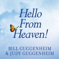 Hello From Heaven! - Judy Guggenheim,Bill Guggenheim