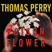 Poison Flower - Thomas Perry