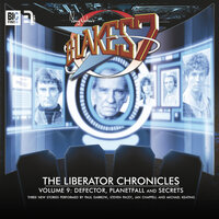 Blake's 7 - The Liberator Chronicles - Volume 9 - Mark Wright, Cavan Scott