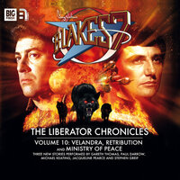 Blake's 7 - The Liberator Chronicles - Volume 10 - Steve Lyons, Andrew Smith, Una McCormack