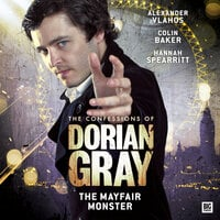 The Confessions of Dorian Gray - The Mayfair Monster - Alexander Vlahos,Jolyon Westhorpe