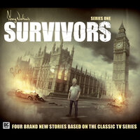 Survivors - Series 1 - Jonathan Morris,Andrew Smith,Matt Fitton,John Dorney