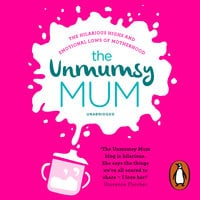 The Unmumsy Mum - The Unmumsy Mum