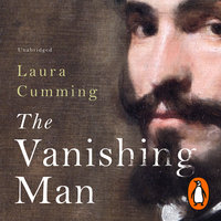The Vanishing Man - Laura Cumming